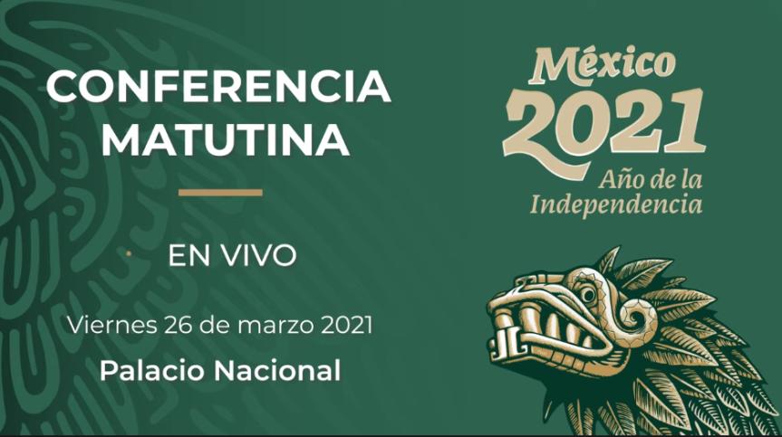 STRMnoticias_CONFERENCIA MATUTINA DE PRESIDENCIA_ 26.03.2021_#STRM_TV
