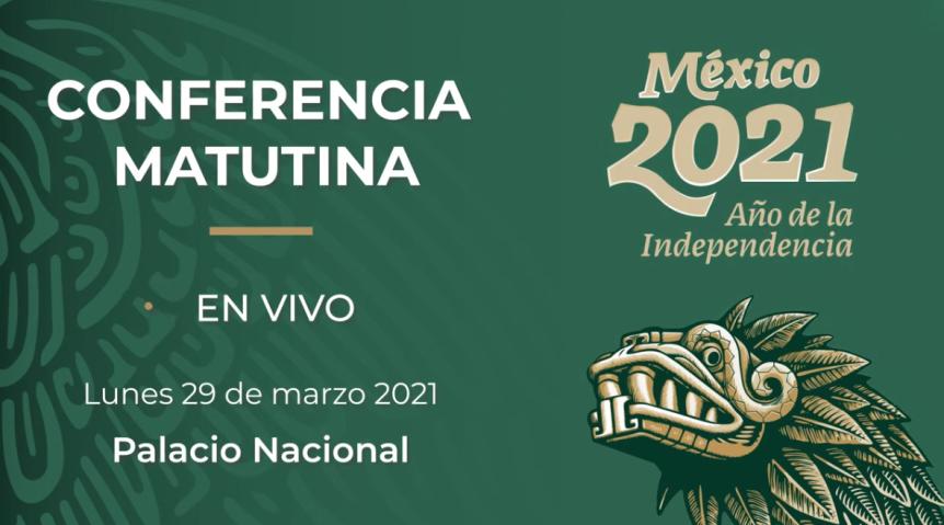 STRMnoticias_ CONFERENCIA MATUTINA DE PRESIDENCIA_29.03.2021_#STRM_TV