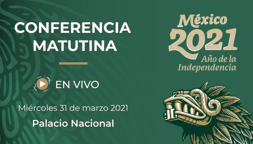STRMnoticias_CONFERENCIA MATUTINA DE PRESIDENCIA 31.03.2021#STRM_TV