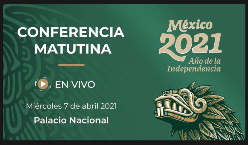 STRMnoticias_CONFERENCIA MATUTINA DE PRESIDENCIA_07.04.2021