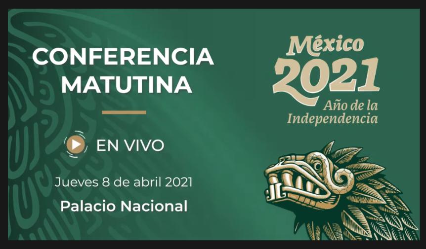 STRMnoticias_CONFERENCIA MATUTINA DE PRESIDENCIA_08.04.2021